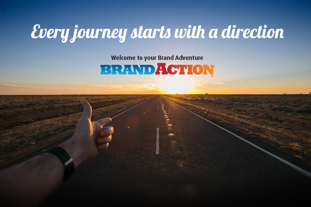 Brand Action - Every journey starts with direction